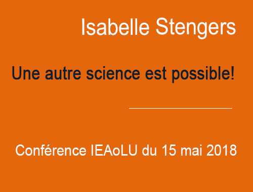 IEAoLU Tuesdays : Conference by Isabelle Stengers